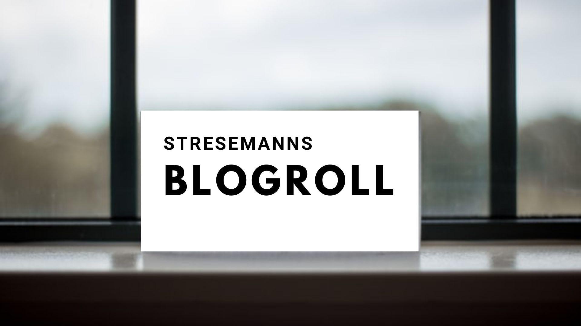 Stresemanns Blogroll
