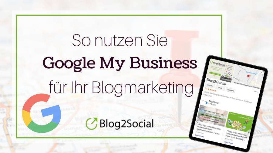 So nutzen Sie Google My Business für Ihr Marketing